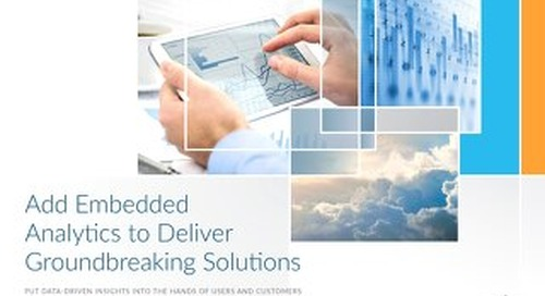 Add Embedded Analytics to Deliver Groundbreaking Solutions