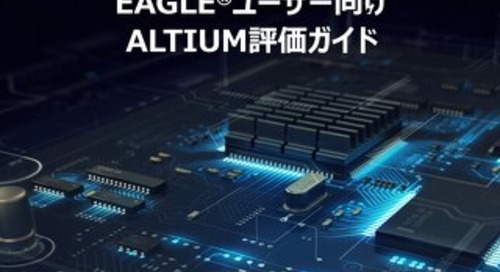 Altium Evaluation Guide For Autodesk Eagle Users