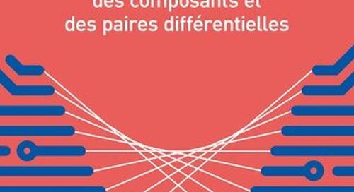 SIMPLIFIER LE ROUTAGE GRÂCE À LA PERMUTATION DES BROCHES, DES COMPOSANTS ET DES PAIRES DIFFÉRENTIELLES