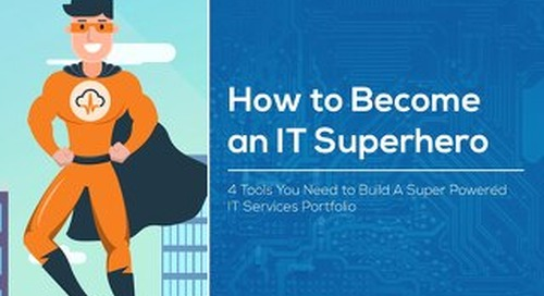 4 Tools for Super-Powered IT Services