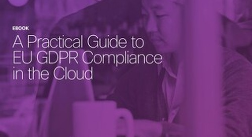 A practical guide to GDPR compliance in the cloud