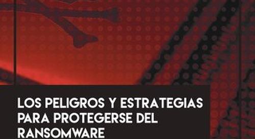 Los peligros y estrategias para protegerse del ransomware