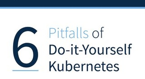 The 6 Pitfalls of DIY Kubernetes