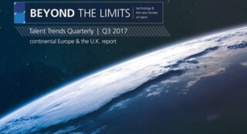Talent Trends Quarterly | Q3 2017 Continental Europe & the U.K. Report