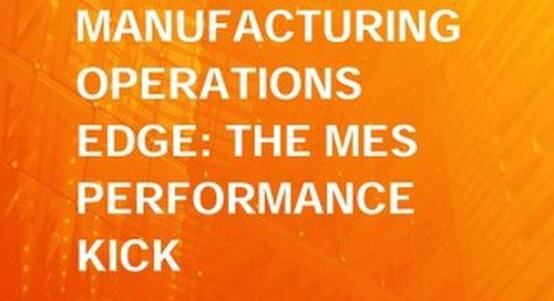 The MOM/MES Edge: The MES Performance Kick