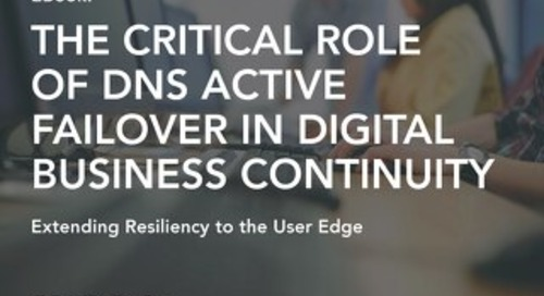 eBook - The Critical Role of DNS Active Failover in Digital Business Continuity