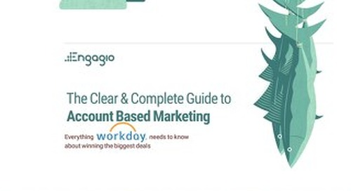 The Clear and Complete Guide to Account Based Marketing for Workday