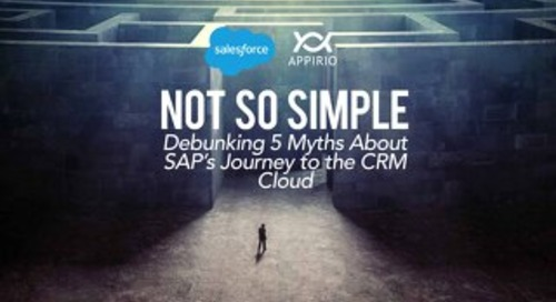 Debunking 5 Myths About SAP's Journey to the CRM Cloud