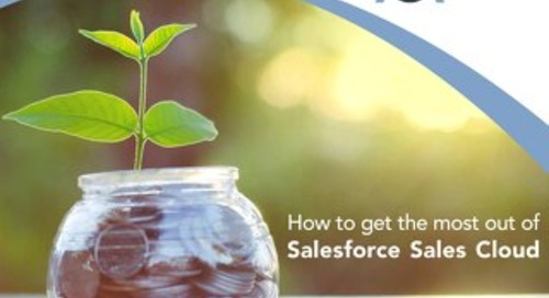 How To Get the Most Out of Salesforce Sales Cloud