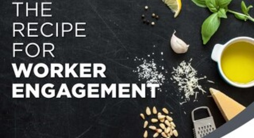 The Recipe for Worker Engagement
