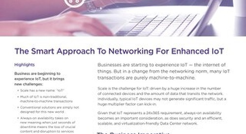 The Smart Approach To Networking For Enhanced IoT