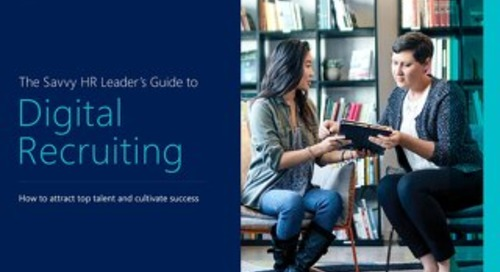 The Savvy HR Leader's Guide to Digital Recruiting