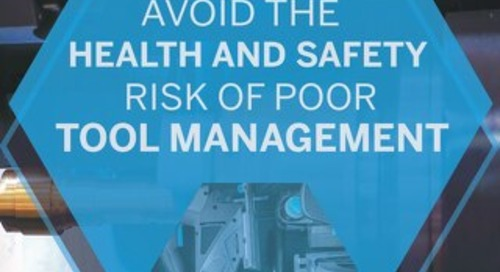 How to Avoid the Health and Safety Risk of Poor Tool Management