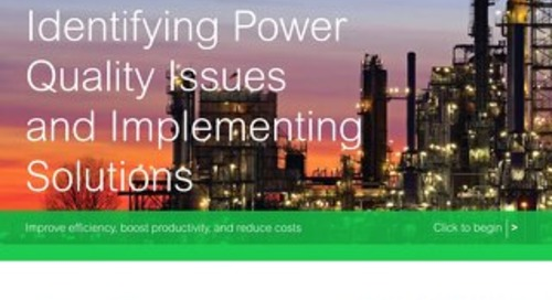 Identifying Power Quality Issues and Implementing Solutions