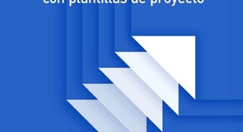 MEJORAR LA EFICIENCIA DEL DISEÑO CON PLANTILLAS DE PROYECTO