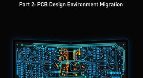 Time Saving Tips and Tricks in Altium Designer Part 2: PCB Design Environment Migration