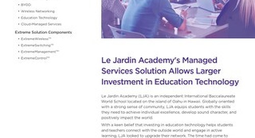 Le Jardin Academy's Managed Services Solution Allows Larger Investment in Education Technology