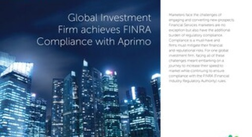 Global Investment Firm achieves FINRA Compliance with Aprimo