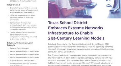 Texas School District Embraces Extreme Networks Infrastructure to Enable 21st-Century Learning Models