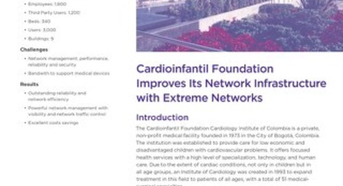 Cardioinfantil Foundation Improves Its Network Infrastructure with Extreme Networks