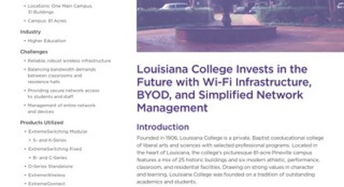 Louisiana College Invests in the Future with Wi-Fi Infrastructure, BYOD, and Simplified Network Management