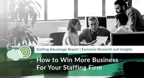 How to Win More Business For Your Staffing Firm
