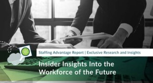 Insider Insights Into the Workforce of the Future