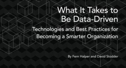 What It Takes to Be Data-Driven - TDWI Best Practices Report