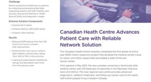 Canadian Health Centre Advances Patient Care with Reliable Network Solution