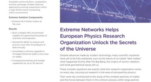 Extreme Networks Helps European Physics Research Organization Unlock the Secrets of the Universe