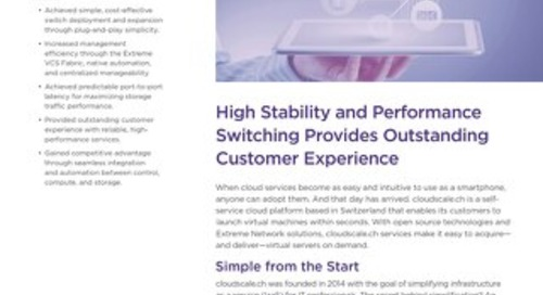 High Stability and Performance Switching Provides Outstanding Customer Experience