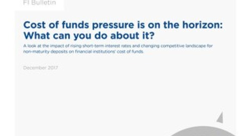 Cost of Funds Pressure Is on the Horizon: What Can You Do About It?