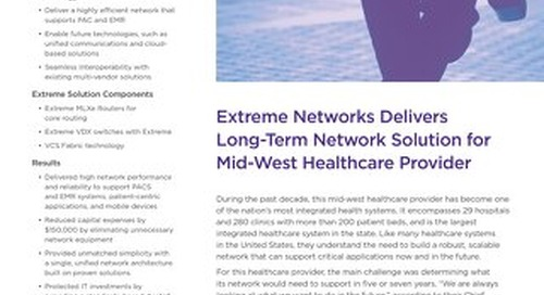 Extreme Networks Delivers Long-Term Network Solution for Mid-West Healthcare Provider