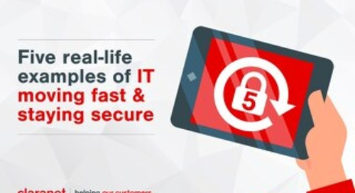 5 real-life examples of IT moving fast and staying secure