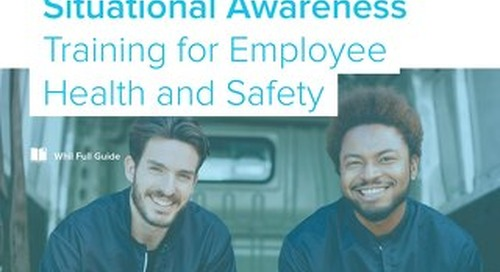 Situational Awareness for Employee Health and Safety