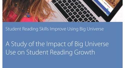 Student Reading Skills Improve Using Big Universe