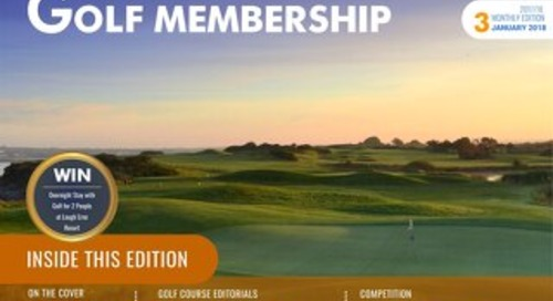 Golf Membership 2017-18 Digital Magazine - Issue 3