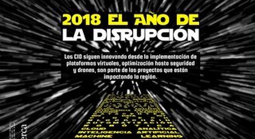 IT NOW - Edición #139: 2018 el año de la disrupción
