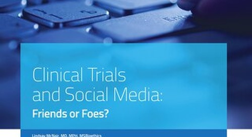 Clinical Trials and Social Media - Friends or Foes