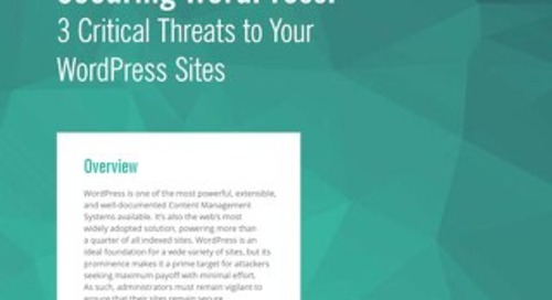 Securing WordPress: 3 Critical Threats to Your WordPress Sites