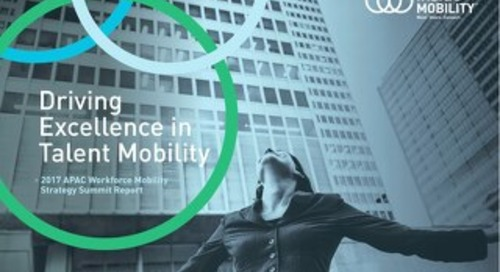 Driving Excellence in Talent Mobility - APAC Summit Report