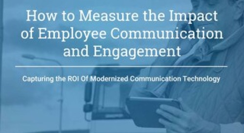 How To Measure The Impact Of Employee Communication and Engagement