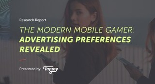 Modern Mobile Gamer - Ad Preferences Revealed