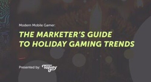 Modern Mobile Gamer - Marketers Guide to Holiday Trends