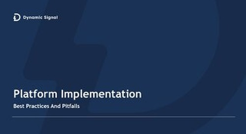 Platform Implementation -Best Practices and Pitfalls