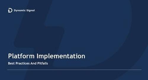 Platform Implementation -Best Practices and Pitfalls