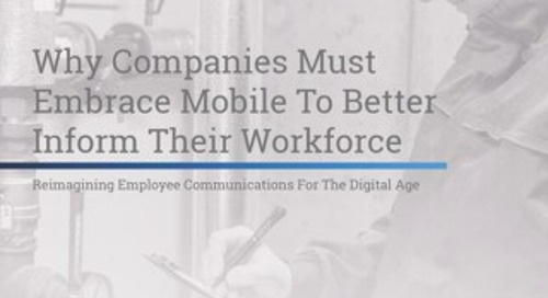 Why Companies Must Embrace Mobile To Better Inform Their Workforce