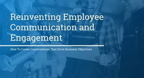 Reinventing Employee Communication and Engagement