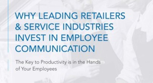 Why Leading Retailers and Service Industries Invest in Company Communications
