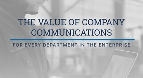 The Value of Company Communications For Every Department In The Enterprise